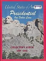 US Presidential Dollar Coin Album Book 2007-2016