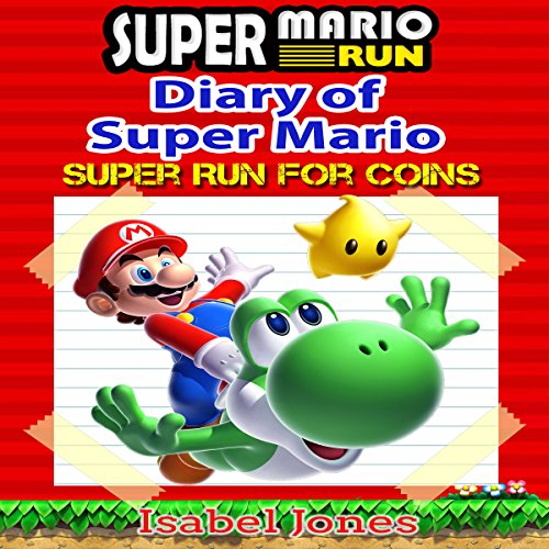 Super Mario Run: Diary of Super Mario audiobook cover art