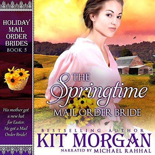 The Springtime Mail Order Bride audiobook cover art