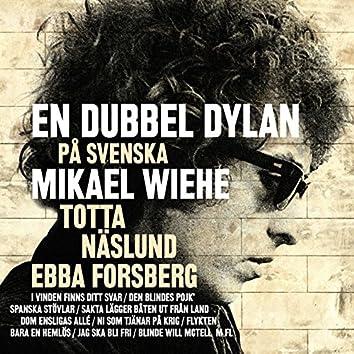 En dubbel Dylan på svenska