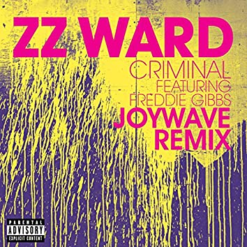 Criminal (Joywave Remix)