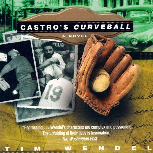 Castro's Curveball audiobook cover art