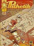 Pathetik - Tome 1 Smilin'Joe et Captain Bulb choient dans l'espace intericonique ! (01)