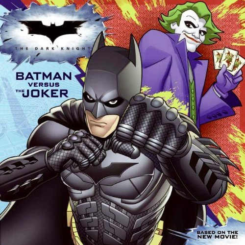 Batman Versus the Joker (Dark Knight) by N. T. Raymond (1-Jun-2008) Paperback