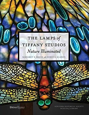 The Lamps of Tiffany Studios: Nature Illuminated