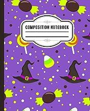 Halloween Composition Notebook: Halloween Wide Ruled 7.5 x 9.25 in 110 Pages Composition Book, Halloween sweets hat notebook