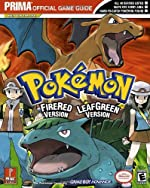 Pokemon Fire Red & Leaf Green - Prima Official Game Guide d'Eric Mylonas