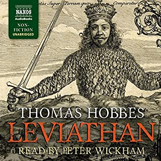 Leviathan     Or, the Matter, Forme and Power of a Common Wealth Ecclesiasticall and Civil              By:                                                                                                                                 Thomas Hobbes                               Narrated by:                                                                                                                                 Peter Wickham                      Length: 21 hrs and 50 mins     4 ratings     Overall 4.3