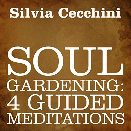 Soul Gardening audiobook cover art