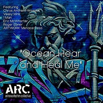 Ocean Hear and Heal Me