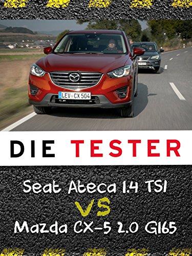 mächtig der welt Tester: Seat Ateca 1.4 TSI gegen Mazda CX-5 2.0 G165