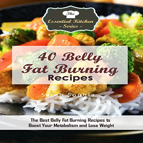 40 Belly Fat Burning Recipes audiobook cover art