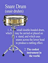 Snare Drum: The Coolest Instrument In The World: Wide-Ruled Notebook (InstruMentals Notebooks)