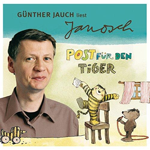Günther Jauch liest Janosch - Post für den Tiger & zwei weitere Geschichten Titelbild