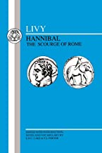 Livy: Hannibal, Scourge of Rome: Selections from Book XXI (Latin Texts)