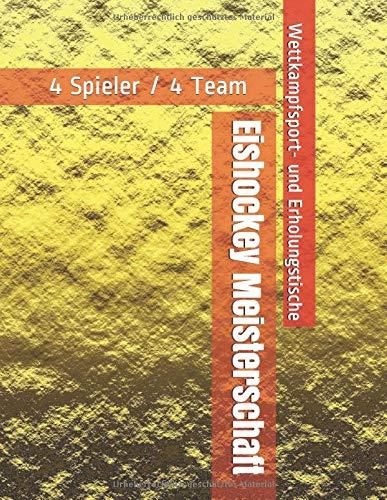 Eishockey Meisterschaft - 4 Spieler / 4 Team - Wettkampfsport- und Erholungstische