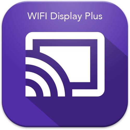 Miracast - Wifi Display Plus
