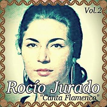 Rocío Jurado - Canta Flamenco, Vol. 2