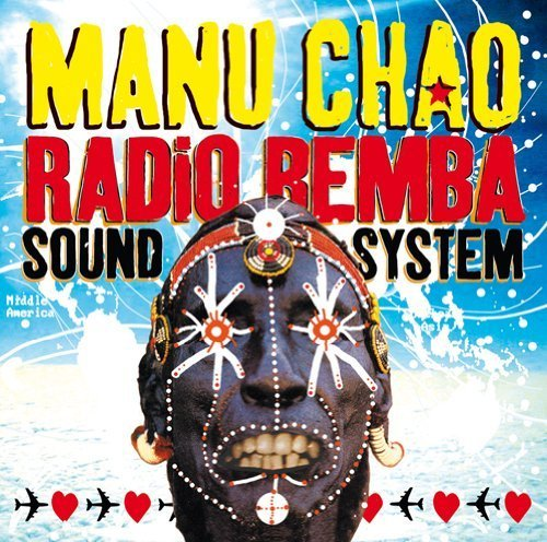 Radio Bemba Sound System by Chao, Manu