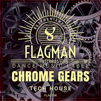 Chrome Gears Tech House