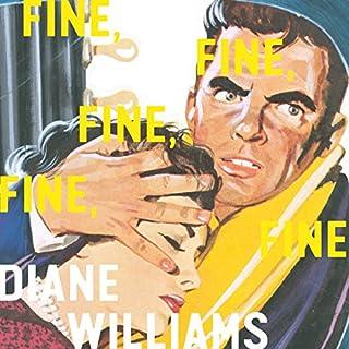Fine, Fine, Fine, Fine, Fine audiobook cover art