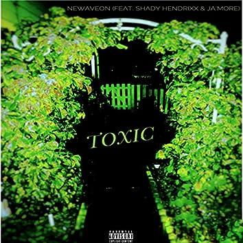 Toxic (feat. Shady Hendrixx & Ja'more)