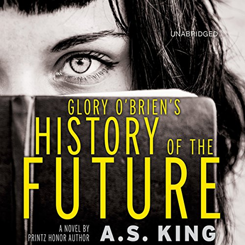 Glory O'Brien's History of the Future audiobook cover art