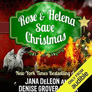 Rose and Helena Save Christmas     A Novella              By:                                                                                                                                 Jana DeLeon,                                                                                        Denise Grover Swank                               Narrated by:                                                                                                                                 Shannon McManus                      Length: 3 hrs and 16 mins     10 ratings     Overall 4.3