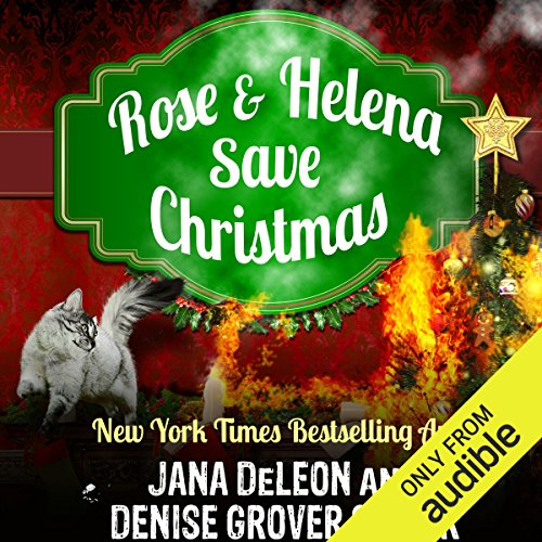 Rose and Helena Save Christmas audiobook cover art