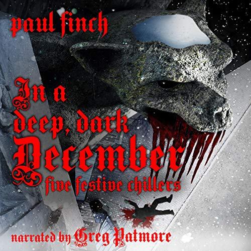 In a Deep, Dark December: Five Festive Chillers cover art
