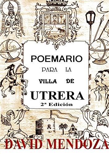 POEMARIO PARA LA VILLA DE UTRERA