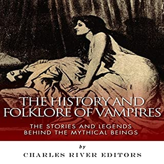 The History and Folklore of Vampires audiobook cover art