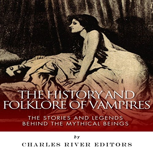 The History and Folklore of Vampires cover art