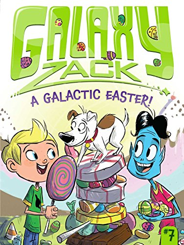A Galactic Easter! (7) (Galaxy Zack)