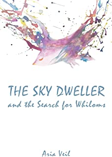 The Sky Dweller: and the Search for Whiloms