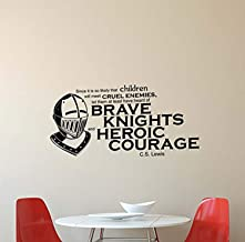 C. S. Lewis Quote Vinyl Wall Decal Brave Knights Heroic Courage Chronicles of Narnia Sayings Lettering Vinyl Sticker Motivational Gift Kids Room Home Bedroom Decor Art HDS3840