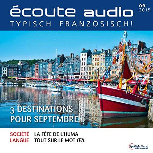 Écoute audio - 3 destinations pour septembre. 9/2015 cover art