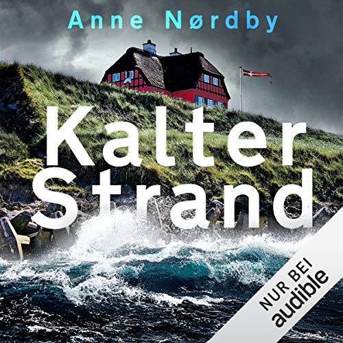 Kalter Strand     Tom Skagen 1              Autor:                                                                                                                                 Anne Nørdby                               Sprecher:                                                                                                                                 Jürgen Holdorf                      Spieldauer: 14 Std. und 27 Min.     12 Bewertungen     Gesamt 4,9