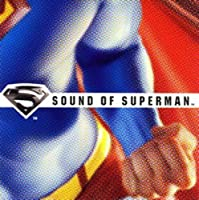Sound of Superman by Sound of Superman (2006-07-26)