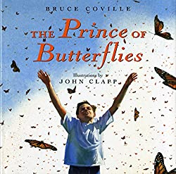 The Prince of Butterflies by Bruce Coville, illustrated by John Clapp