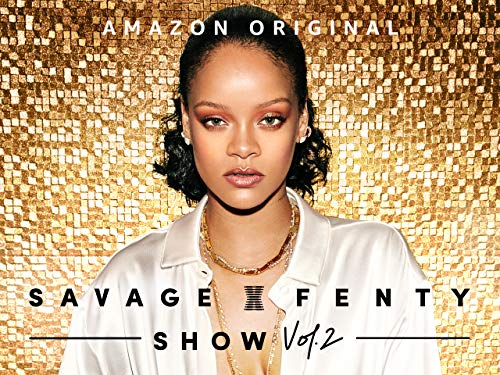 Savage X Fenty Show Vol. 2