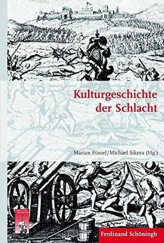 Kulturgeschichte der Schlacht. (Krieg in der Geschichte) by Marian Füssel (2014-05-14)
