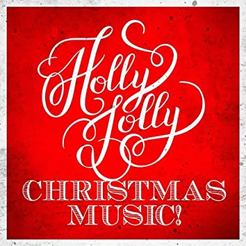 Holly Jolly Christmas Playlist