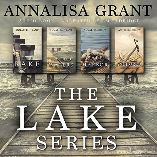 The Complete Lake Series                   By:                                                                                                                                 AnnaLisa Grant                               Narrated by:                                                                                                                                 Em Eldridge                      Length: 34 hrs and 52 mins     31 ratings     Overall 4.2