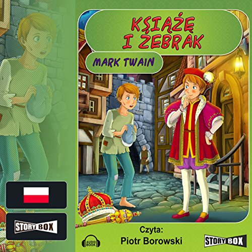 Ksiaze i zebrak                   By:                                                                                                                                 Mark Twain                               Narrated by:                                                                                                                                 Piotr Borowski                      Length: 9 hrs and 16 mins     Not rated yet     Overall 0.0