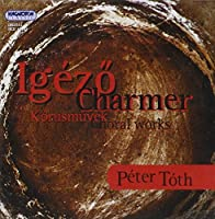 Charmer-Choral Works