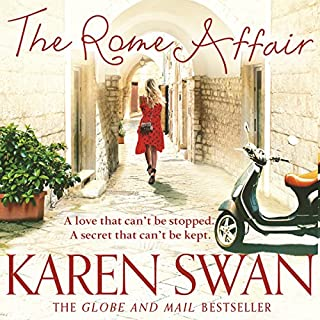 The Rome Affair                   By:                                                                                                                                 Karen Swan                               Narrated by:                                                                                                                                 Katie Scarfe                      Length: 14 hrs and 11 mins     126 ratings     Overall 4.7