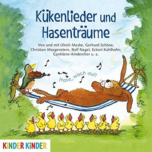 Kükenlieder und Hasenträume. Fröhliche Frühlingslieder und Gedichte (Kinder Kinder)