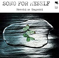 Song for Myself by Masahiko Togashi (2016-05-04)