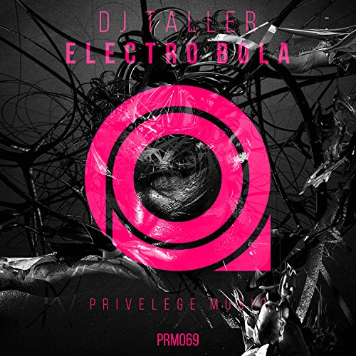 Electro Bola (Original Mix)